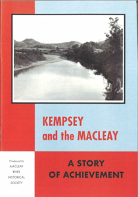 Kempsey and the Macleay; A Story of Achievement